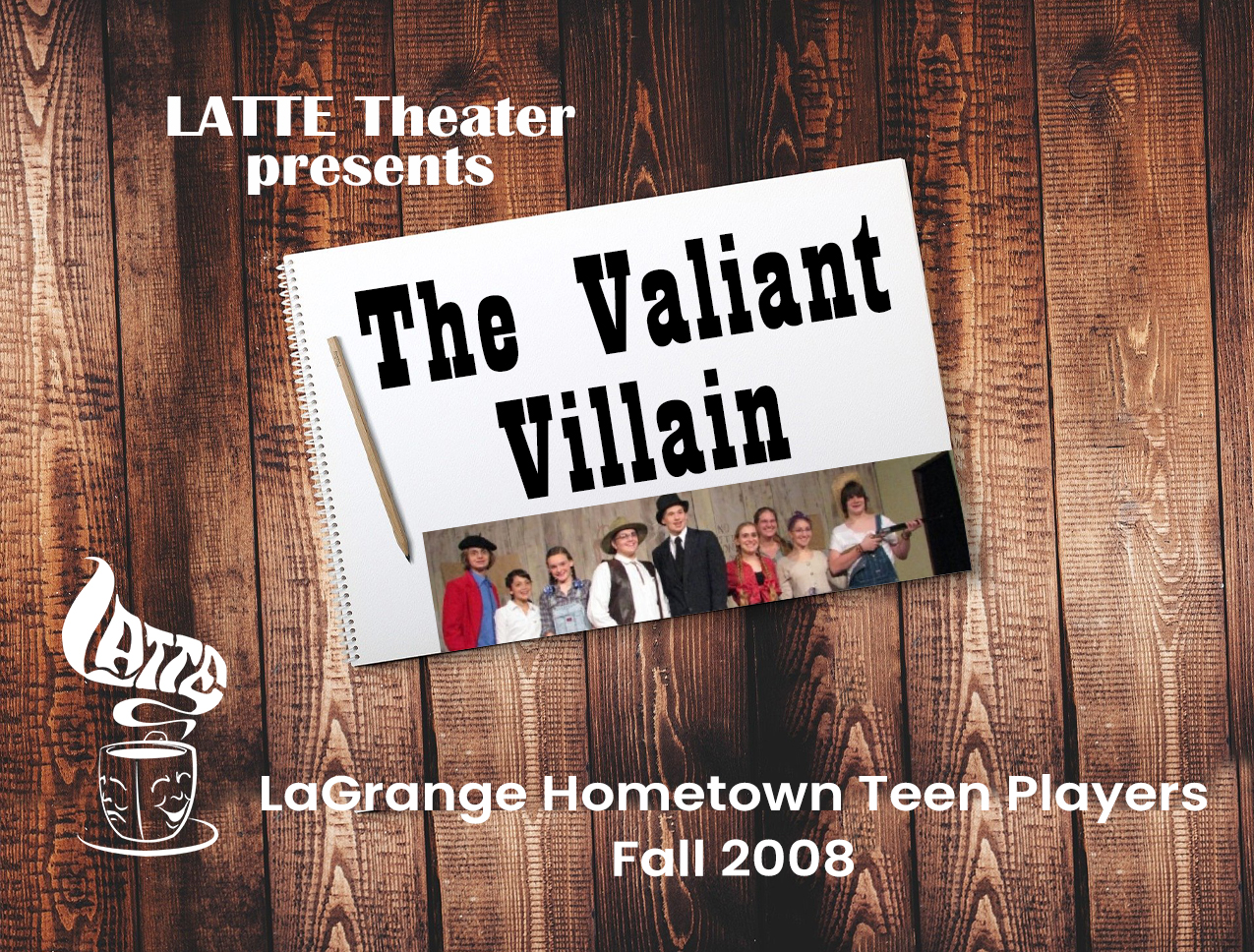 Poster for the Valiant Villain Production